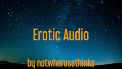 Erotic Audio for Women: What You Feel [Male Escort] [Sensation Play]